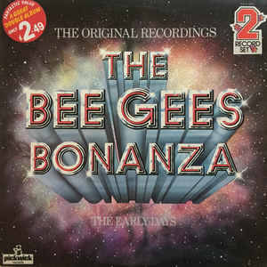 Bee Gees - The Bee Gees Bonanza (The Early Days)