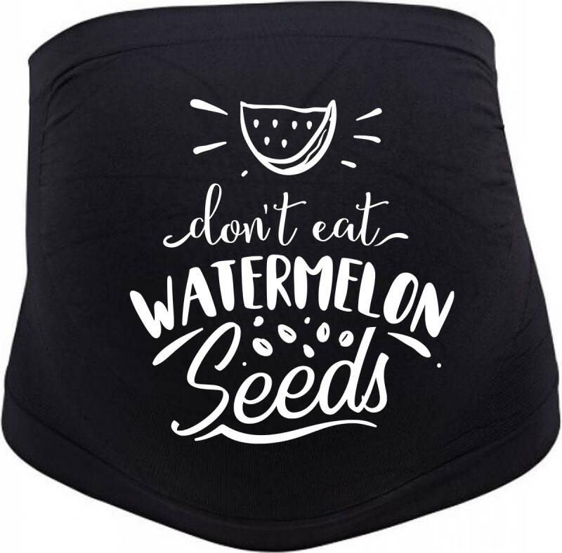 Buikband Don't Eat Watermelon Seeds
