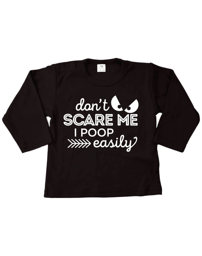 Shirtje Don't Scare Me