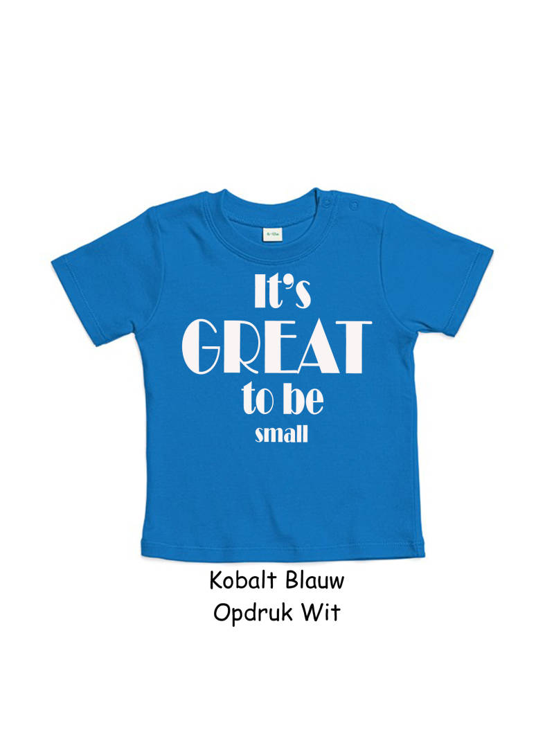 T-shirt korte mouw  IT'S GREAT TO BE SMALL