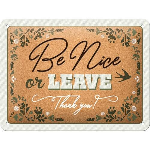 Reliëf Be Nice or Leave……