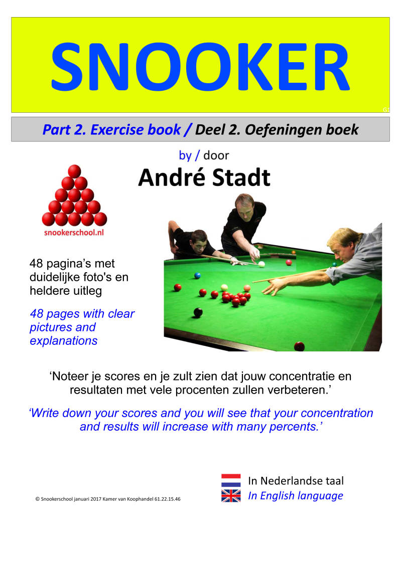 DEEL 2. Snookerboek Exercise book / Oefeningen boek (48 pagina's full colour)