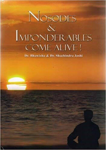 Joshi: Nosodes and Imponderables Come Alive (English)