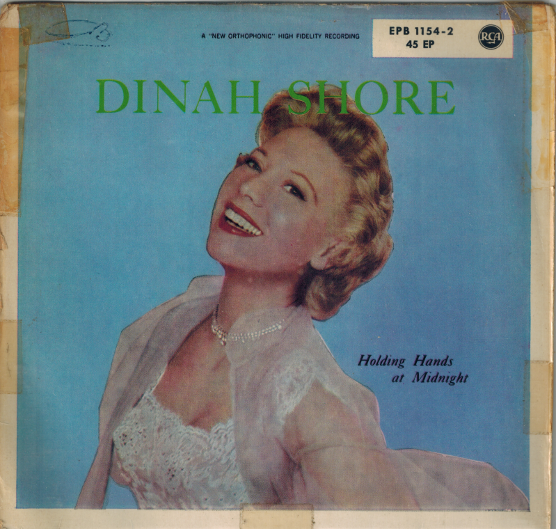 Dinah Shore | Single | Holding hands at midnight, Come rain or come shine