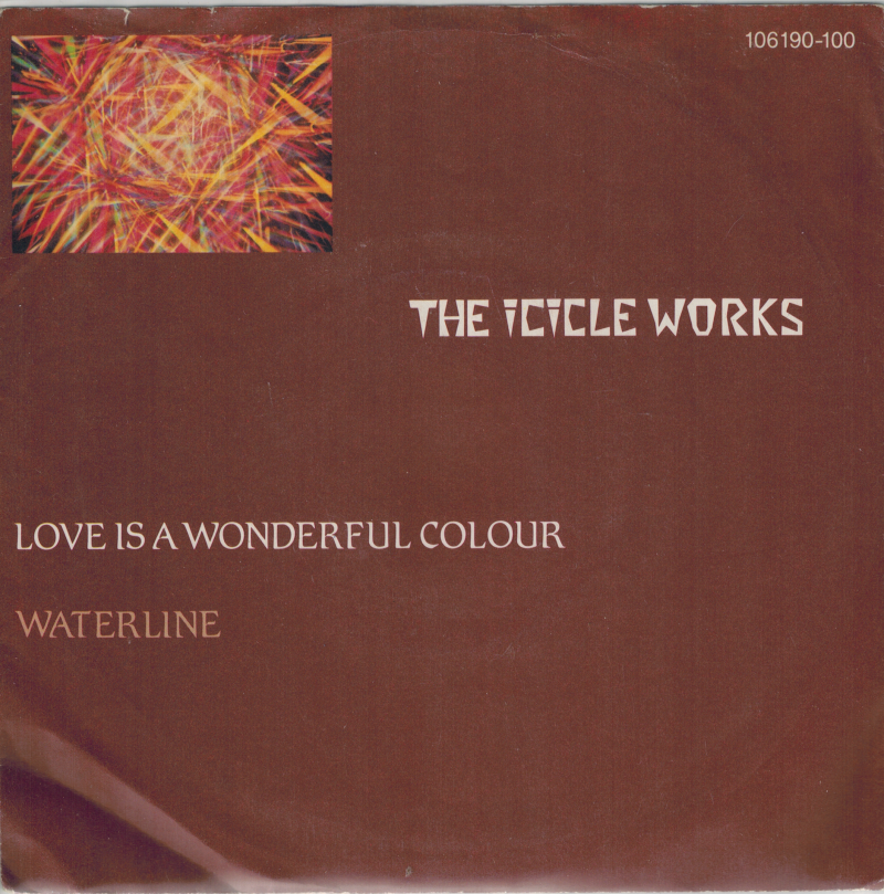 The Icicle Works | Single | Love is a wonderful colour, Waterline