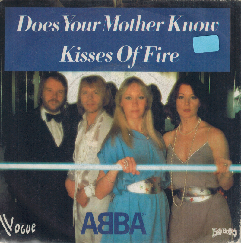 Abba | Single | Does your mother know, Kisses of fire