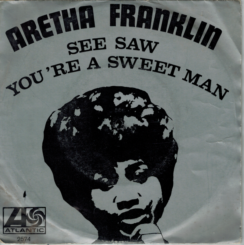 Aretha Franklin   Single   See saw, You're a sweet man