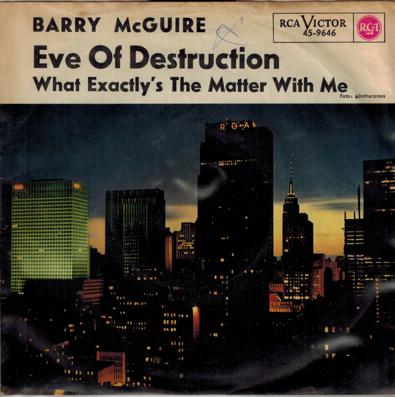 Barry McGuire | Single | Eve of destruction, What exactly's the matter with me