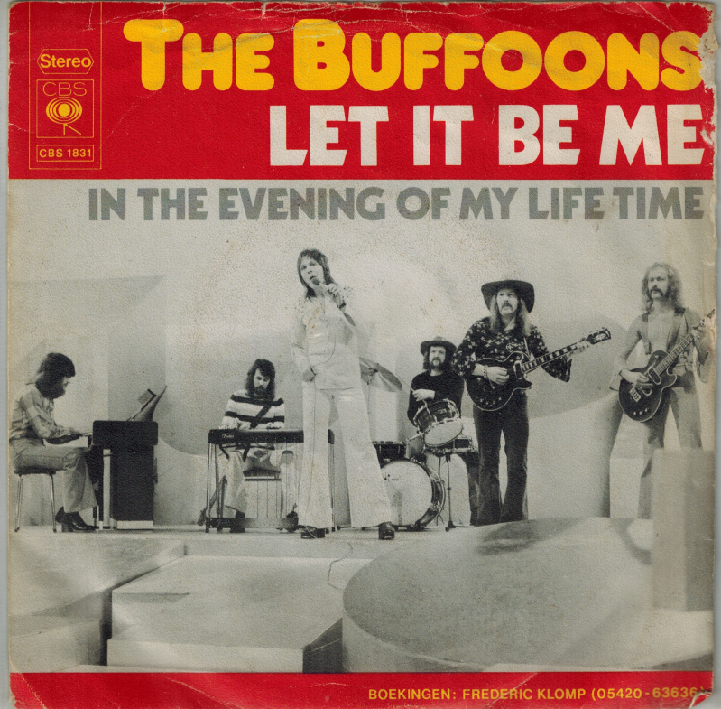 the Buffoons | Single | Let it be me, In the evening of my life time