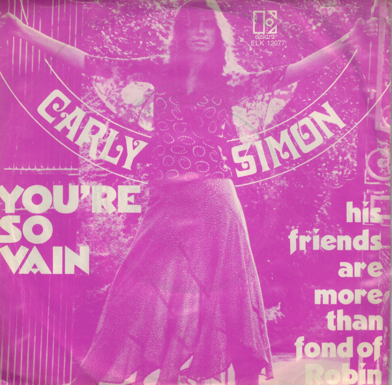 Carly Simon | Single | You're so vain, His friends are more than fond of Robin