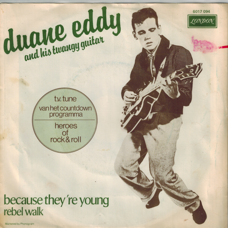 Duane Eddy | Single | Because they're young, Rebel walk