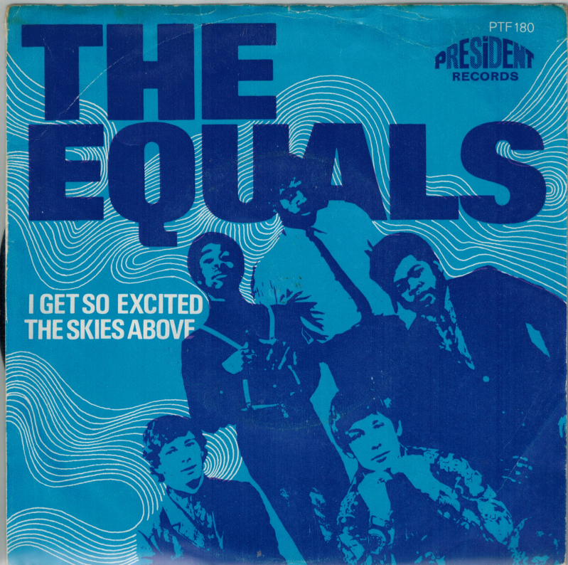 The Equals | Single | I get so excited, The skies above