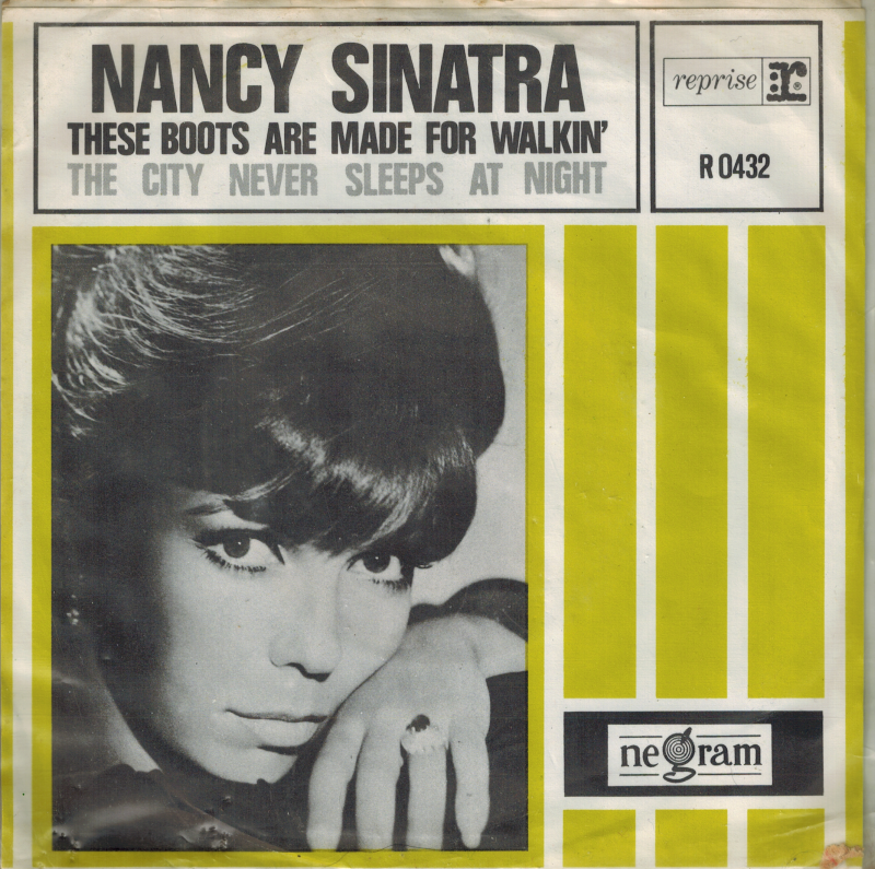 Nancy Sinatra | Single | These boots are made for walking, The city never sleeps at night