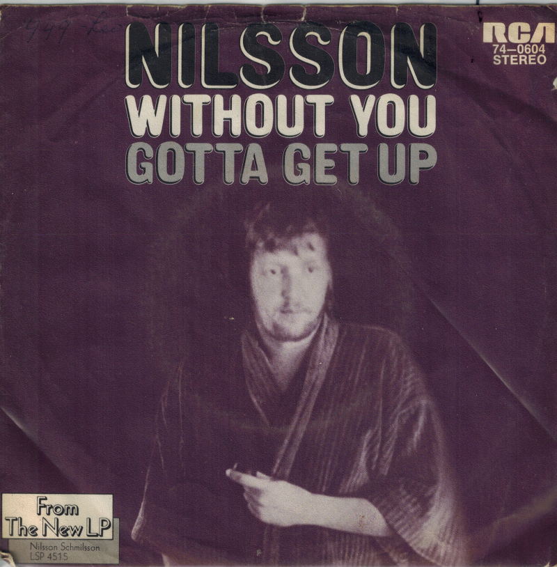 Nilson | Single | Without you, Gotta get up
