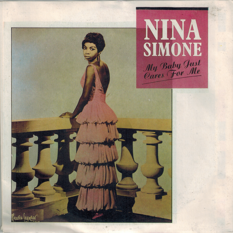 Nina Simone | Single | My baby just cares for me, Love me or leave me