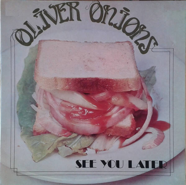 Oliver Onions | See you later | Collectors Item