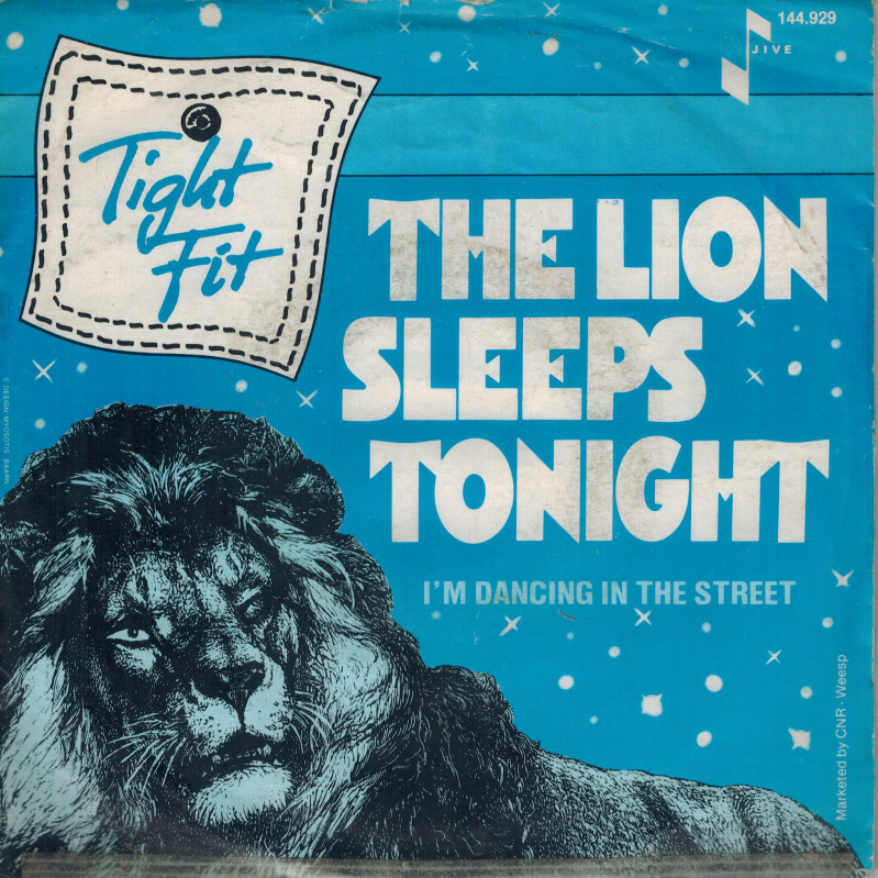 Tight Fit | Single | The lion sleeps tonight, I'm dancing in the steet