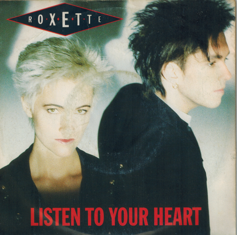 Roxette | Single | Listen to your heart, (i could never) give you up