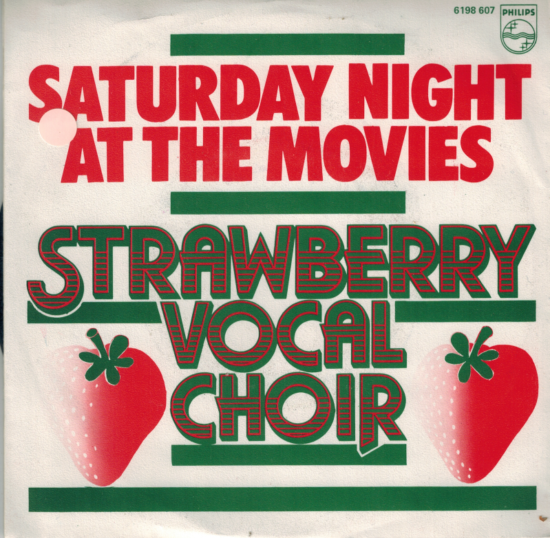 Strawberry vocal choir | Single | Saturday night at the movies, I'll be home when the baby come's