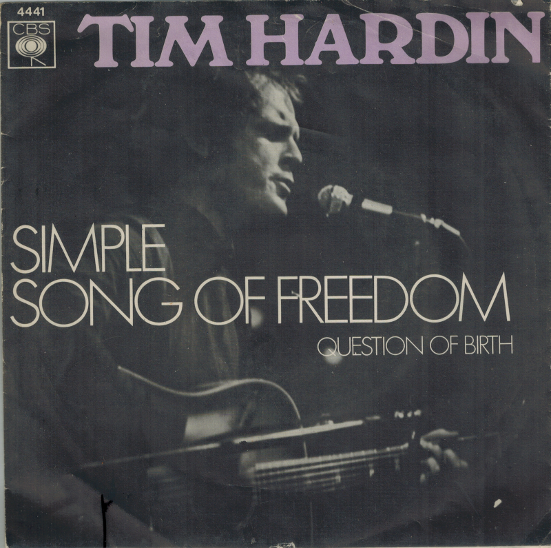 Tim Hardin | Single | Simple song of freedom, Question of birth