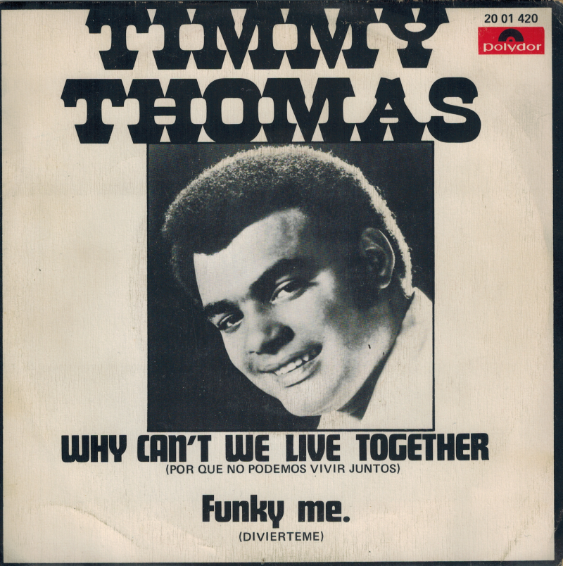 Timmy Thomas | Single | Why can't we live together, Funky me