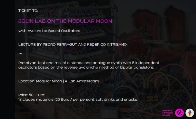 SPECIAL 2 DAYS SYNTH BUILD WORKSHOP TICKET: Jolin Lab on the Modular Moon