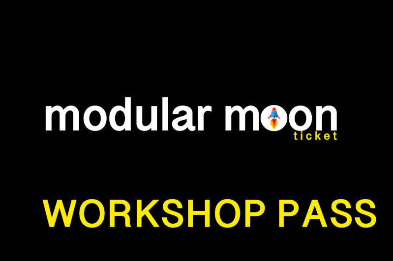 MODULAR MOON BIRTHDAY PARTY - WORKSHOP PASS