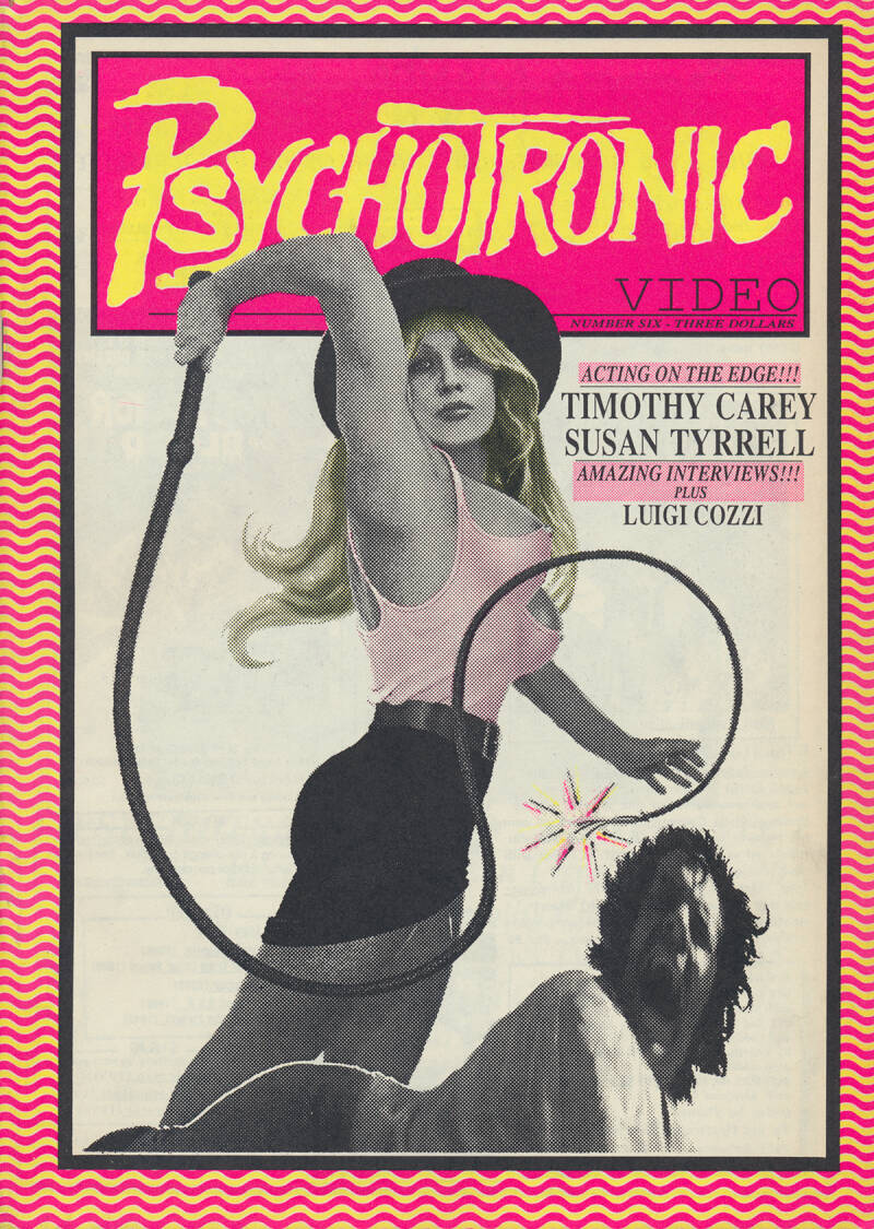 Psychotronic Video issue 06 - Summer 1990 [USA] - Magazine