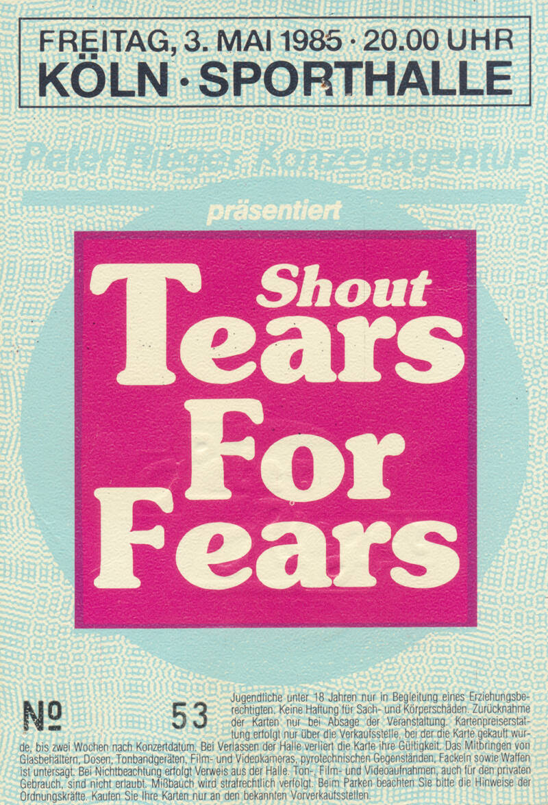 Tears For Fears - Sporthalle, Cologne, May 3, 1985 [Germany] - Ticket Stub