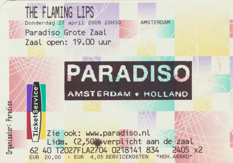 The Flaming Lips - Paradiso, Amsterdam, April 27, 2006 [Holland] - Ticket Stub