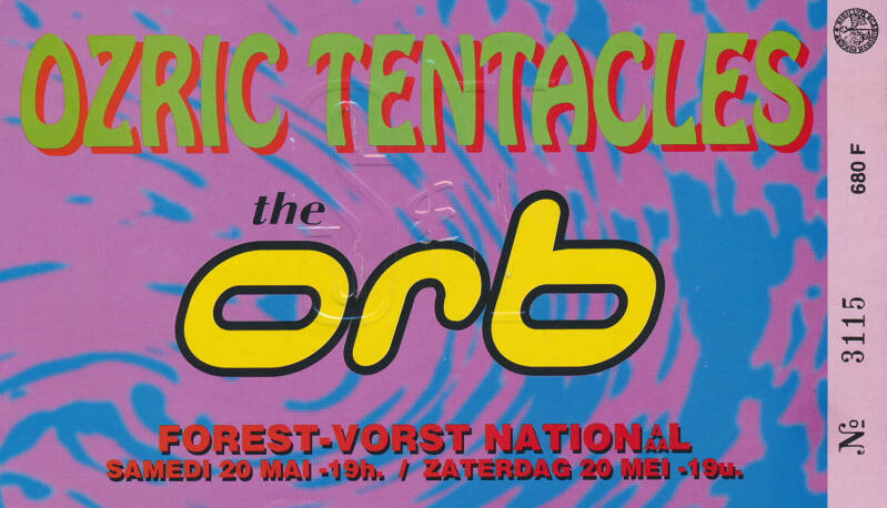 Ozric Tentacles - The Orb - Vorst Nationaal, Brussels, May 20, 1995 [Belgium] - Ticket Stub