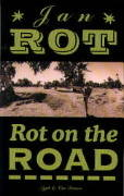 Rot on the road - reisverhalen