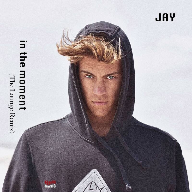 JAY - in the moment (The Lounge Remix)