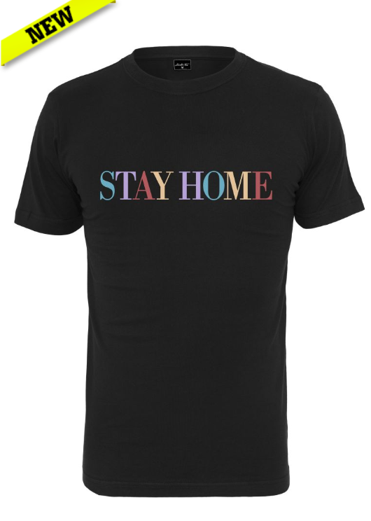 Stay Home Wording Tee - Unisex
