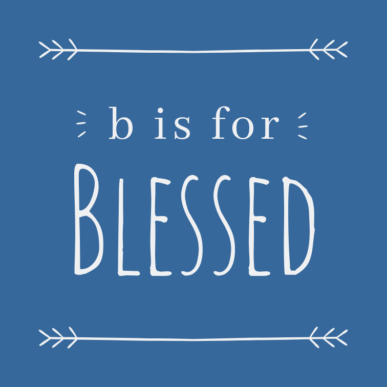 b is for Blessed // 10 x 10 cm