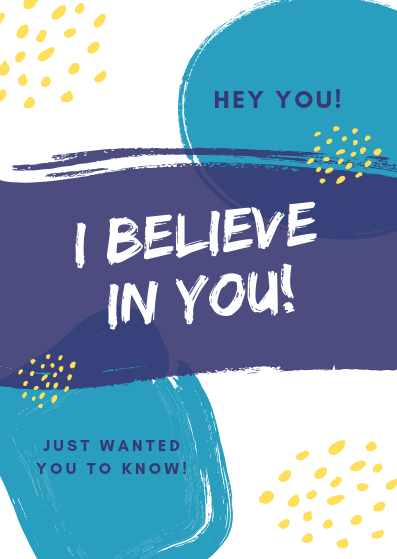 I Believe In You // Postcard // A6
