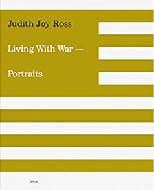 Ross, Judith Joy - Living With War - Portraits  new in plastic seal!