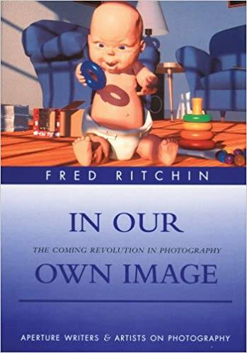 Ritchin, Fred  -  IN OUR OWN IMAGE