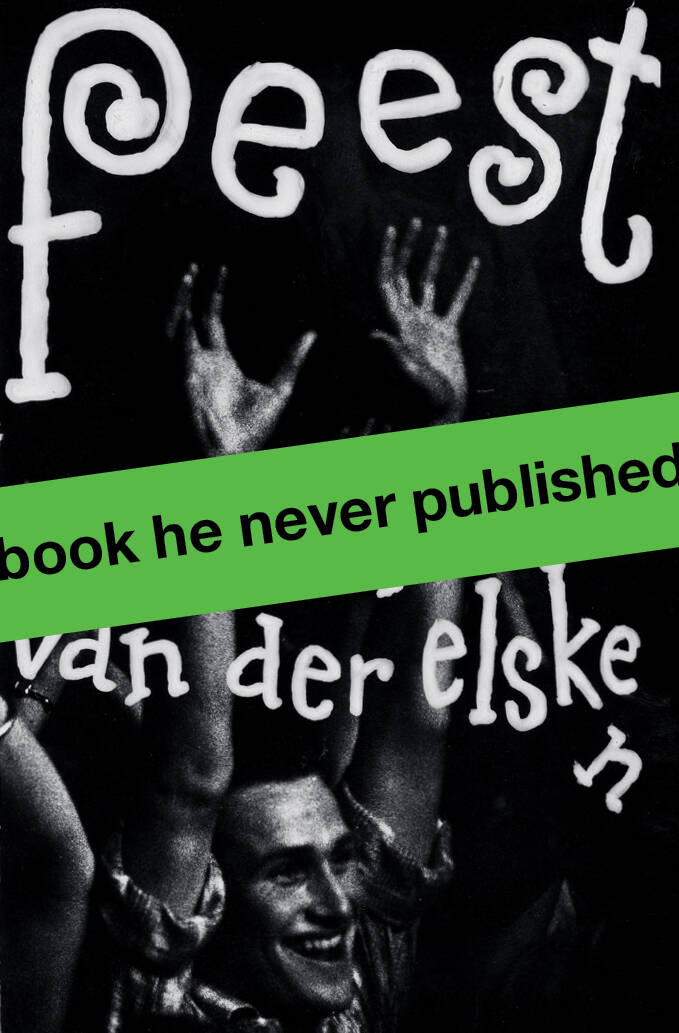 Elsken, Ed van der  -   F E E S T  -   English edition , first printing!