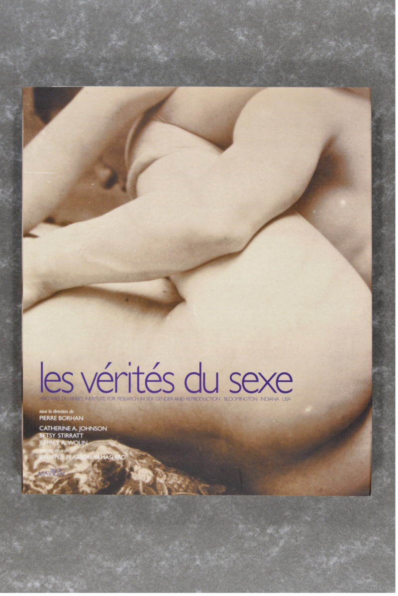 les vérités du sexe: archives du kinsey institute for research and reproduction bloomington Indiana USA