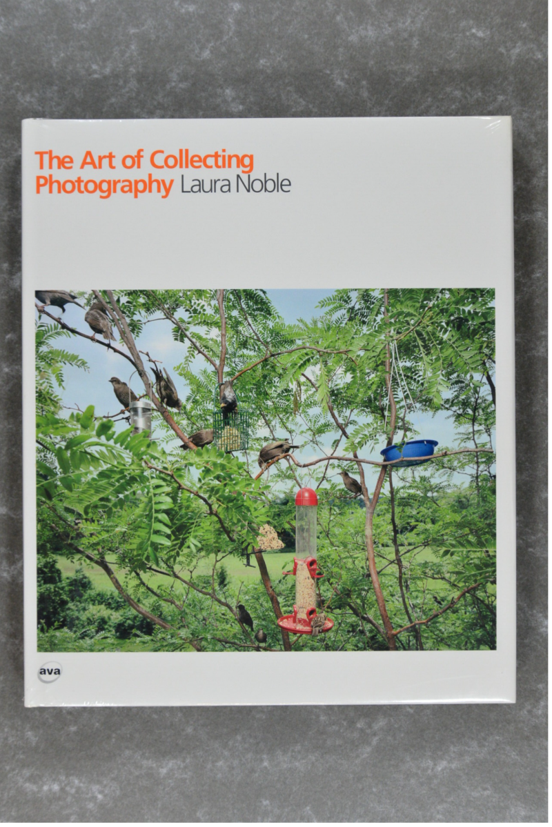 Noble , Laura - The Art of Collecting Photography    New in plastic!!