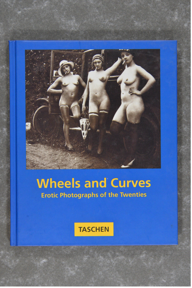 Wheels and Curves - Erotic Photographs of the Twenties