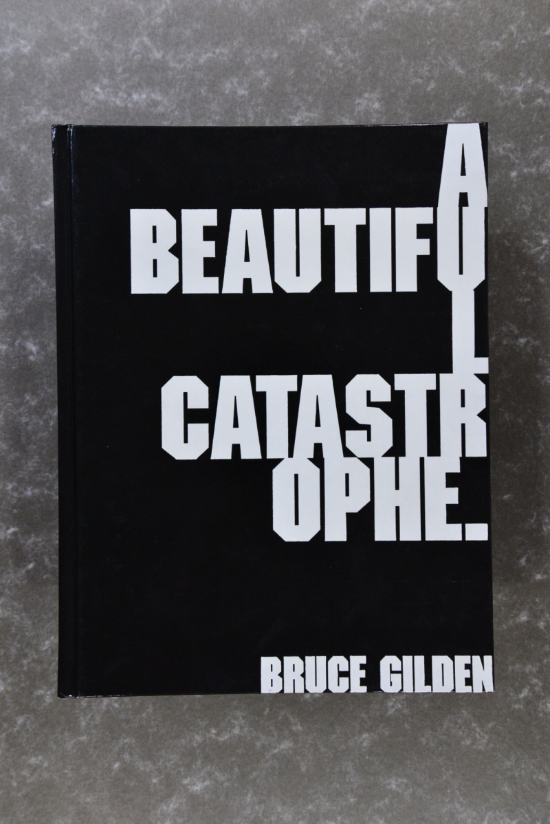 Gilden,  Bruce  -  Beautiful Catastrophe