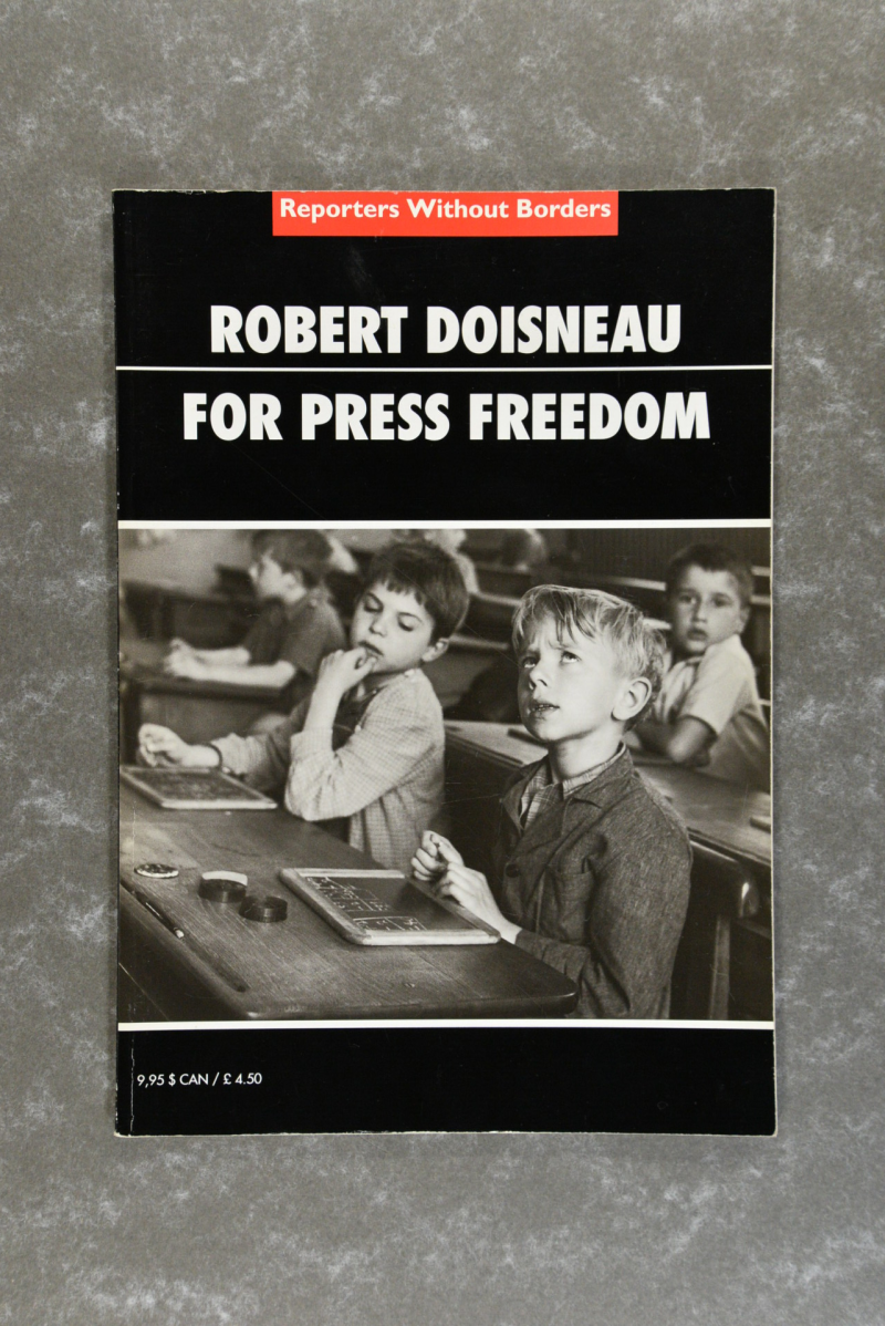 Doisneau,  Robert  -  Robert Doisneau for Press Freedom