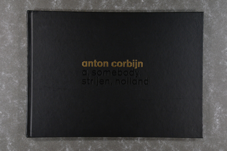Corbijn,  Anton  -  A Somebody, Strijen, Holland   rare!