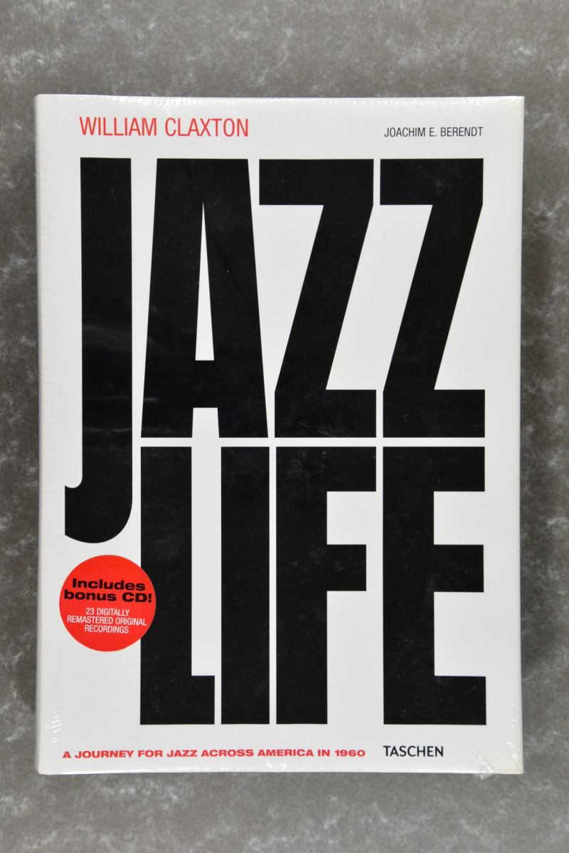 Claxton, William  -  Jazzlife: A Journey for Jazz Across America in 1960    XXL-book!  new in plastic!