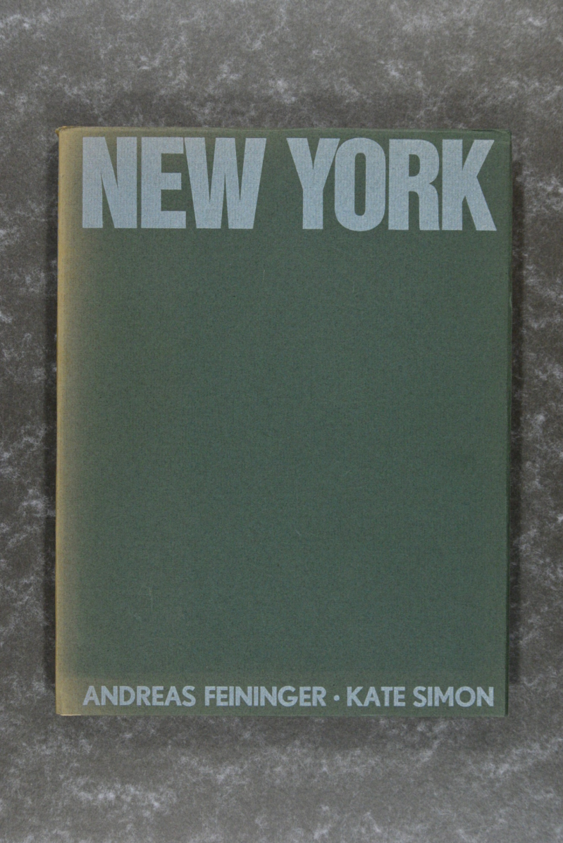 Feininger,  Andreas  -  New York - Kate Simon - Dutch Edition