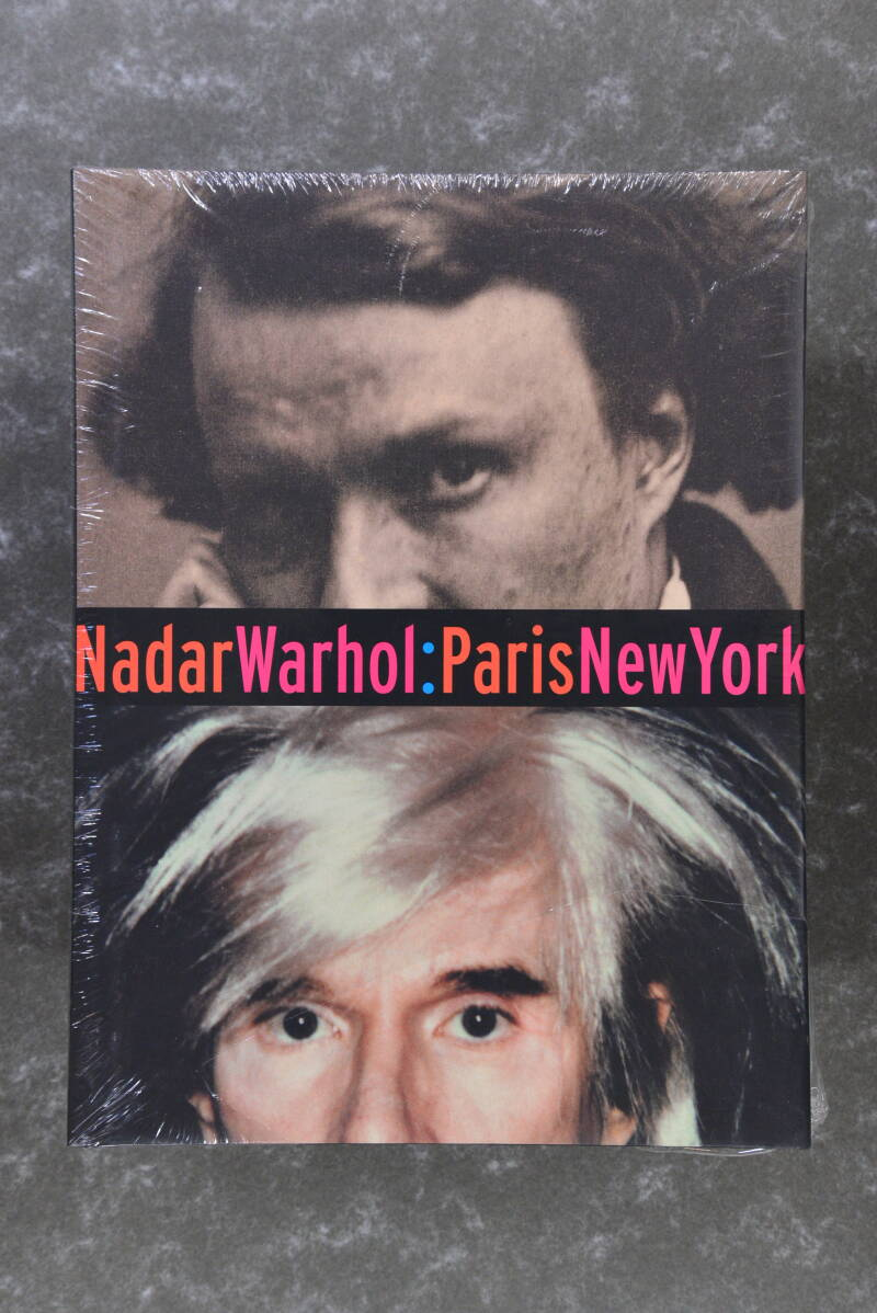 Nadar Warhol: Paris New York  - Photography And Fame - New in plastic!