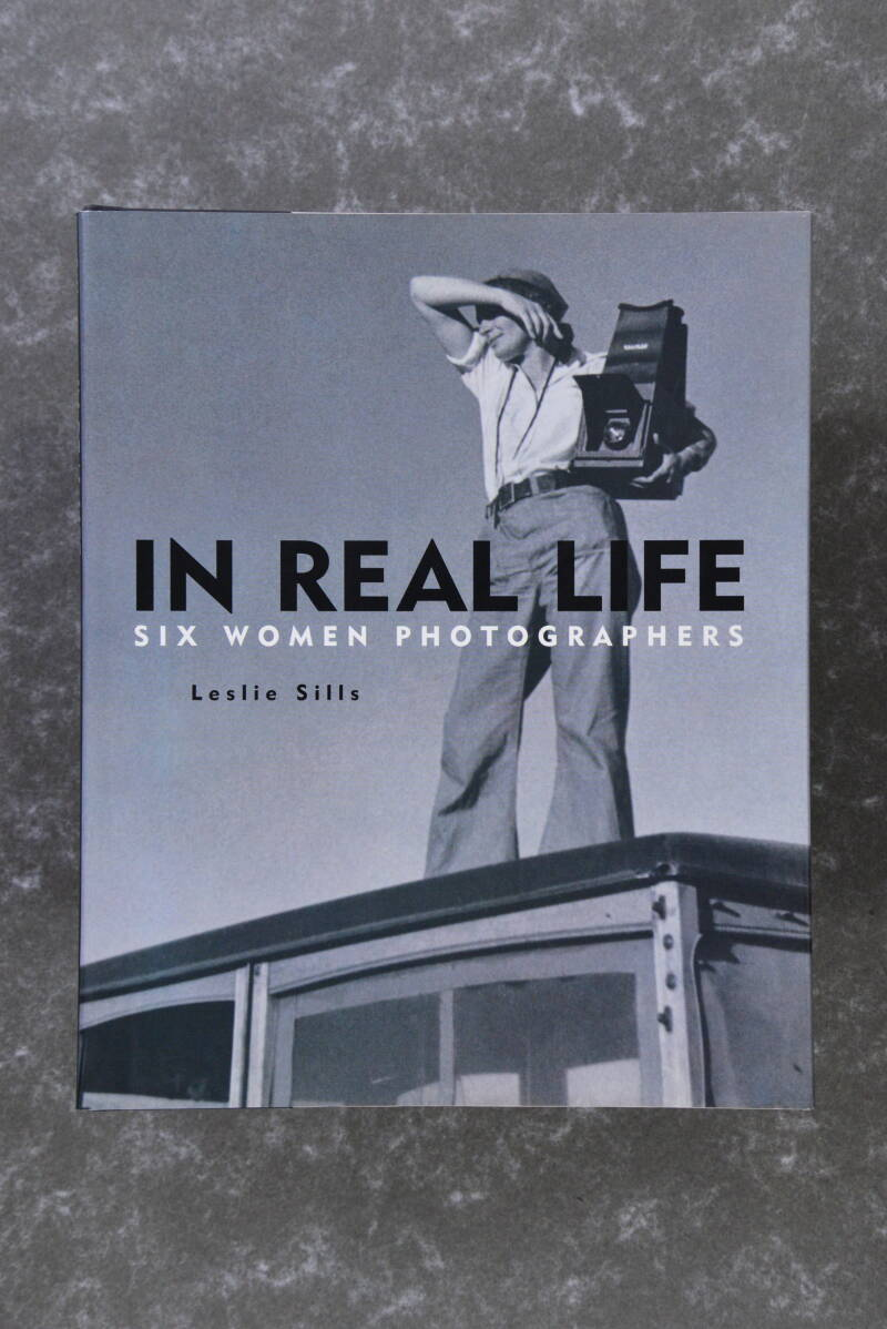In Real Life - Six Women Photographers - Leslie Sills