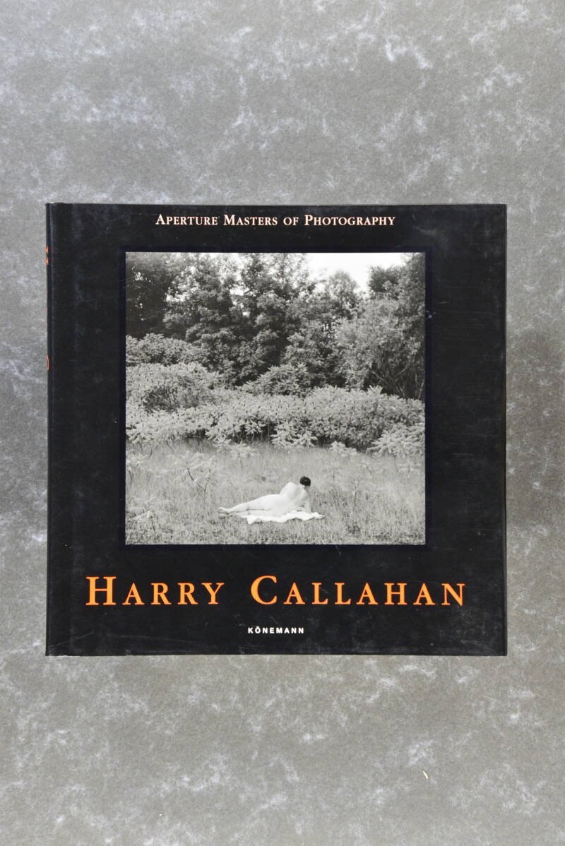 Calahan, Harry  -  Aperture Masters Of Photography  KÖNEMANN new